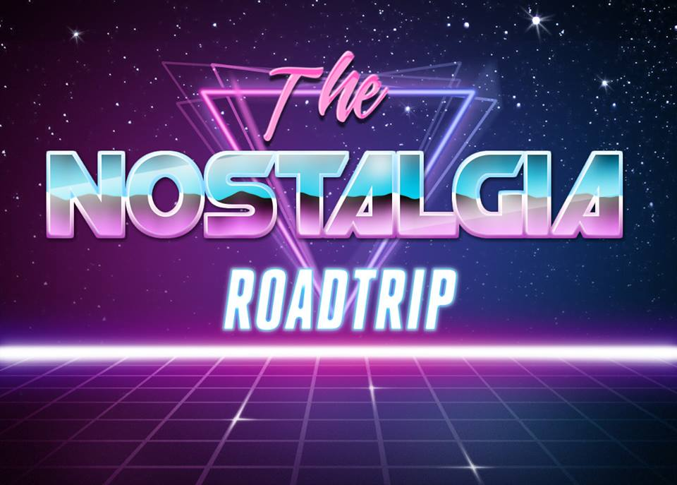 The Nostalgia Roadtrip